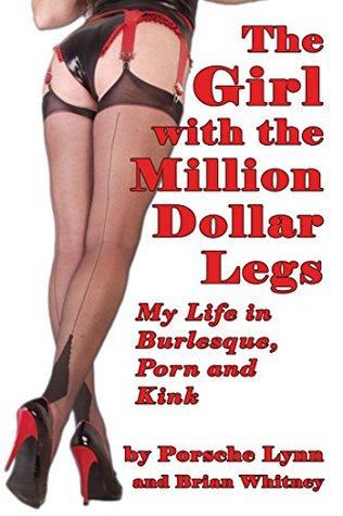 the girl with the million dollar legs life in burlesque porn